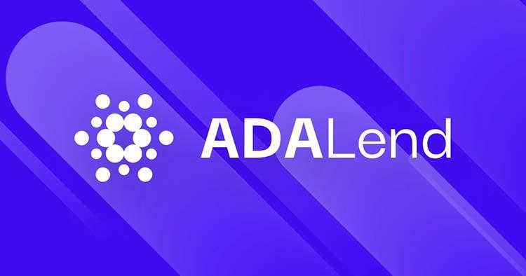 1 سایت ADALend موج جدید وام های دیفای ( DeFi ) بر روی کاردانو